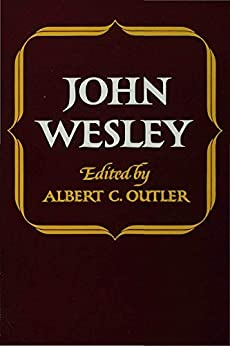 John Wesley (Library of Protestant Thought) by [Wesley, John]