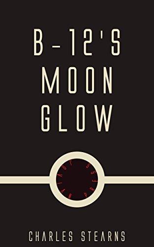 B-12's Moon Glow (English Edition)