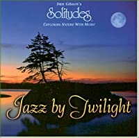 Jazz By Twilight