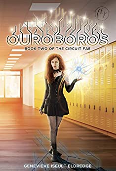 Ouroboros (Circuit Fae Book 2) by [Eldredge, Genevieve Iseult]