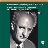 ベートーヴェン : 交響曲第3番「英雄」 / ヴィルヘルム・フルトヴェングラー、ウィーン・フィルハーモニー管弦楽団 (1944) (Beethoven : Symphony No.3 / Wilhelm Furtwangler & Vienna Philharmonic Orchestra (1944) ) [CD] [国内プレス] [日本語帯・解説付き]