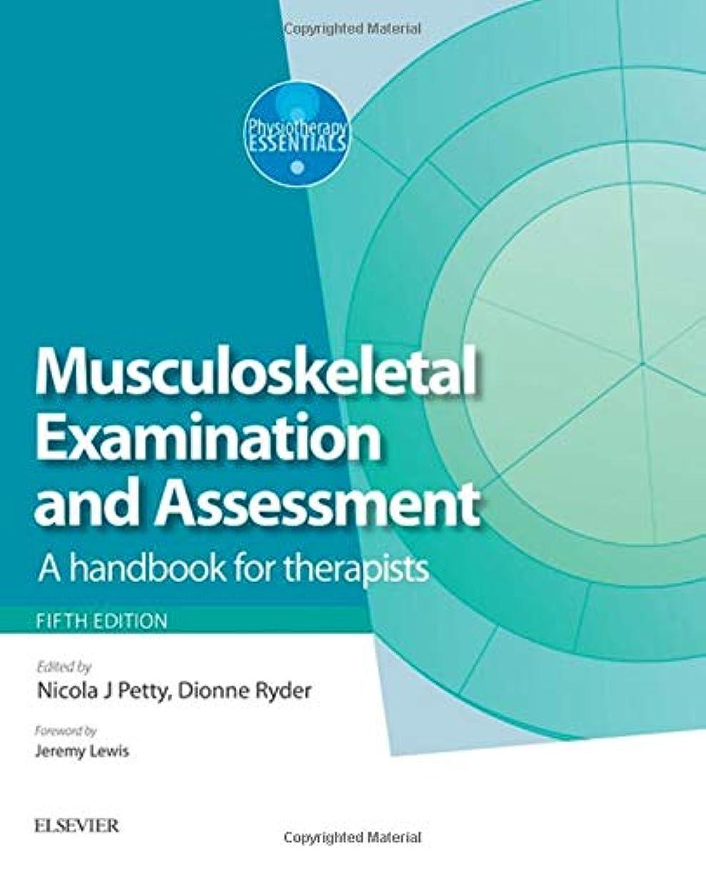 ワークショップ残高ディスパッチMusculoskeletal Examination and Assessment - Volume 1: A Handbook for Therapists, 5e (Physiotherapy Essentials)