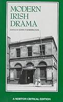 Modern Irish Drama (Norton Critical Editions)