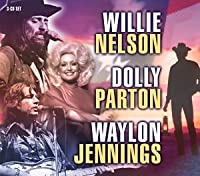 Willie Nelson Dolly Parton & Waylon Jennings
