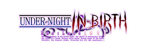 【PS4】UNDER NIGHT IN-BIRTH Exe:Late[st] (早期購入特典) UNDER NIGHT IN-BIRTH Exe:Late[st] ORIGINAL SOUNDTRACK「Force of Fragment」