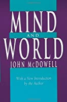 Mind and World: With a New Introduction by the Author by John McDowell(1996-09-01)