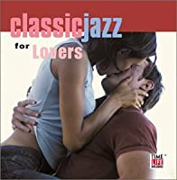Classic Jazz for Lovers