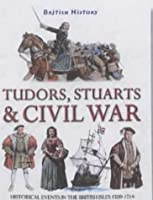 Tudors, Stuarts and Civil War (British History S.)