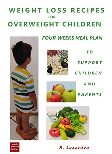 amazon weight loss recipes for overweight children four weeks