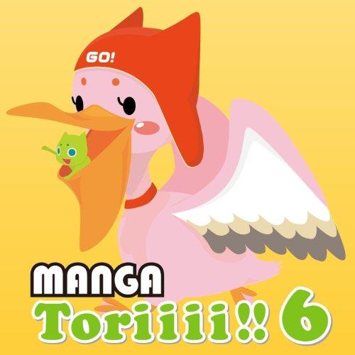 MANGA Toriiii!! 6