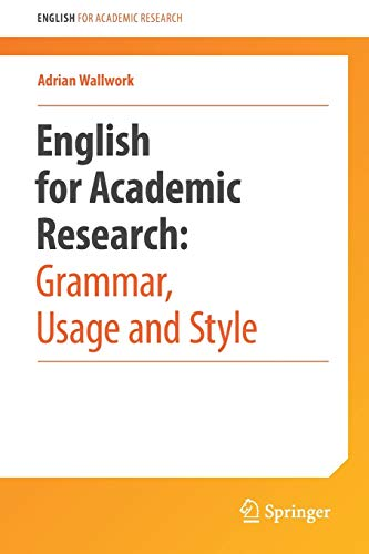 Download English for Academic Research: Grammar, Usage and Style: Usage, Style, and Grammar 1461415926