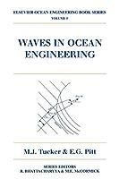 Waves in Ocean Engineering, Volume 5 (Elsevier Ocean Engineering Series)