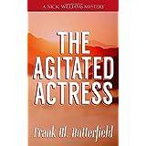 The Agitated Actress