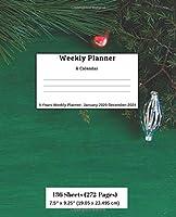 Weekly Planner & Calendar,  5 Years Planner: January 2020-December-2024