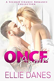 Once Again: A Second Chance Romance Collection by [Danes, Ellie]