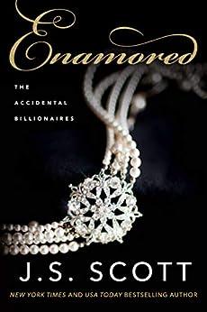 Enamored (Accidental Billionaires Book 3) by [Scott, J. S.]