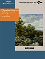 Philosophical Enquiry into the Sublime and the Beautiful: Easyread Super Large 20pt Edition