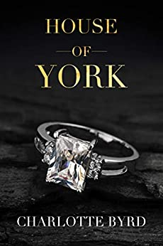 House of York by [Byrd, Charlotte]