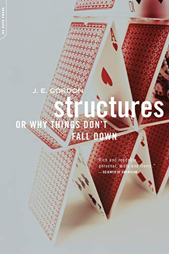 Download Structures: Or Why Things Don't Fall Down 0306812835