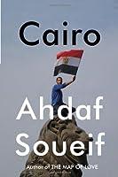 Cairo: Memoir of a City Transformed