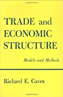 Trade and Economic Structure: Models and Methods (Harvard Economic Studies)