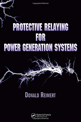 Download Protective Relaying for Power Generation Systems (Power Engineering (Willis)) 0824707001