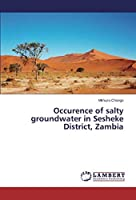 Occurence of Salty Groundwater in Sesheke District, Zambia
