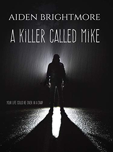A killer called Mike (English Edition)