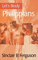 Let's Study Philippians (Let's Study Series)