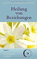 Heilung von Beziehungen II: Das FLOATING-Handbuch