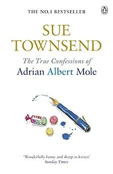 The True Confessions of Adrian Albert Mole (Adrian Mole Book 3) by [Townsend, Sue]