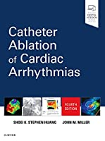 Catheter Ablation of Cardiac Arrhythmias, 4e