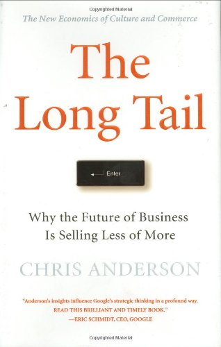 The Long Tail: Why the Future of Business is Selling Less of Moreの詳細を見る