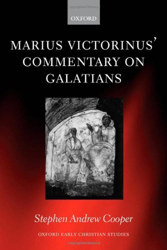 Marius Victorinus' Commentary on Galatians (Oxford Early Christian Studies) (English Edition)