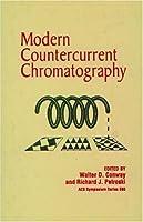 Modern Countercurrent Chromatography (Acs Symposium Series)
