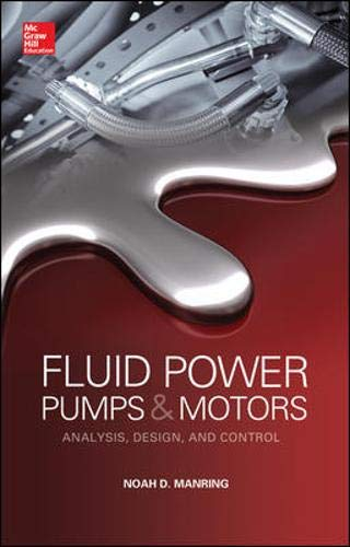 Download Fluid Power Pumps and Motors: Analysis, Design and Control 0071812202