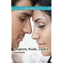 Surgeons, Rivals...Lovers (New York City Docs Book 2)