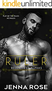 Ruler (Relentless Alphas Book 1) (English Edition)