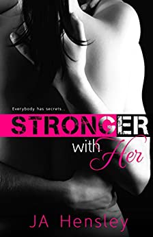 Stronger With Her (Strength Series Book 2) by [Hensley, JA]
