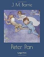 Peter Pan: Large Print