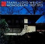 フランク・ロイド・ライト全集 (第3巻) Frank Lloyd Wright Monograph 1907-1913