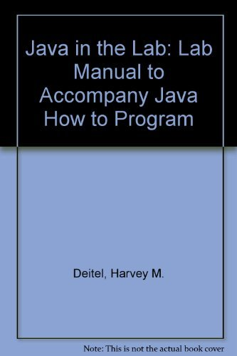 Download Java in the Lab: Lab Manual to Accompany Java How to Program 0130497738