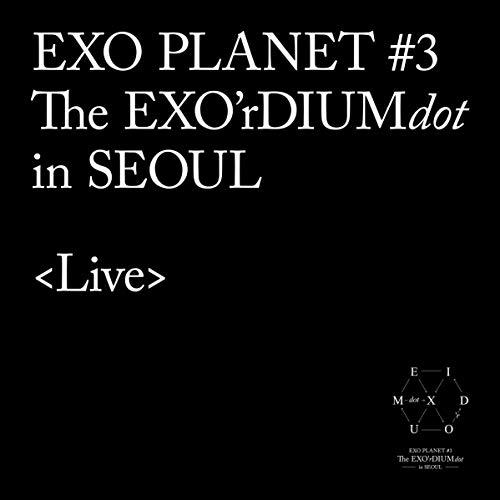 EXO PLANET #3 The EXO'rDIUM[do...