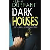 DARK HOUSES a gripping detective thriller full of suspense