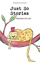 Just So Stories (Wordsworth Collection)