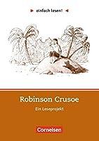 einfach lesen! Robinson Crusoe. Aufgaben und Uebungen: Ein Leseprojekt zu dem gleichnamigen Roman. Leseheft fuer den Foerderunterricht