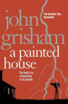 A Painted House by [Grisham, John]