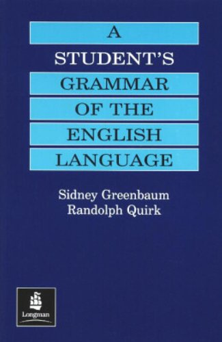 Randolph Quirk『A Student's Grammar of the English Language』(Pearson Japan Sidney Greenbaum)