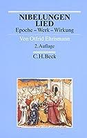 Nibelungenlied: Epoche, Werk, Wirkung
