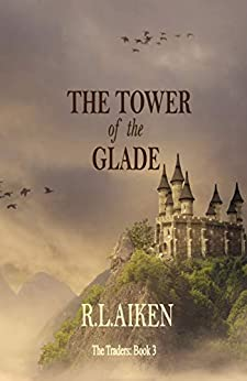The Tower of the Glade (The Traders Book 3) by [Aiken, R.L.]